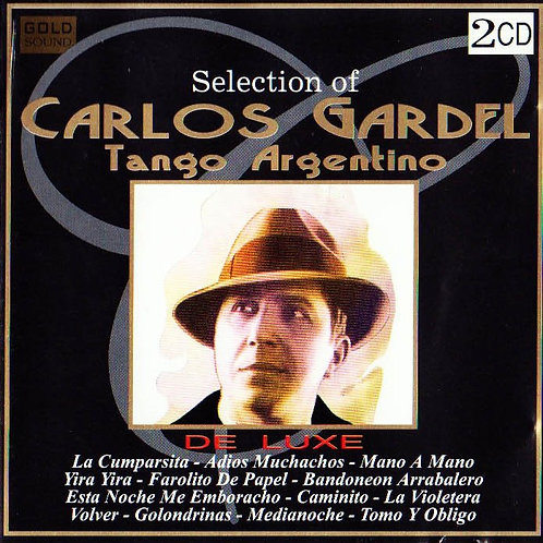 """CARLOS GRADEL """"Seleccion de Tango Argentino"""""""