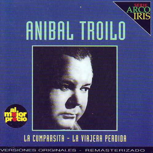 """ANIBAL TROILO """"La Cumparsita-La Viajera Perdida"""""""