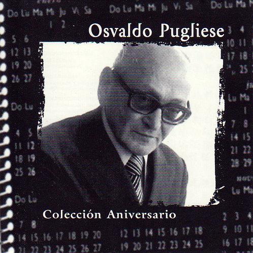 "OSVALDO PUGLIESE ""Coleccion Aniversario"""