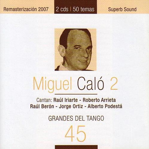 MIGUEL CALO 2