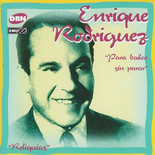 "Enrique Rodríguez ""Para Bailar Sin Parar"""