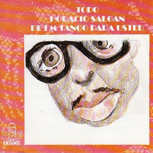 """HORACIO SALGAN """"De FM Tango Para Usted"""""""