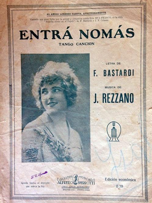 """ENTRA NOMAS"" Original Score by Basardi - Rezzano"