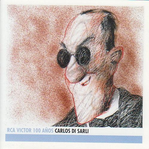 """CARLOS DI SARLI """"100 Años RCA Victor"""""""