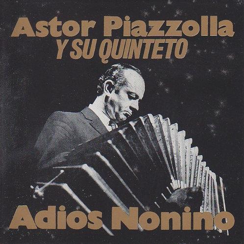 "ASTOR PIAZZOLLA ""Adios Nonino"""