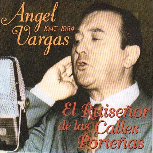 """ANGEL VARGAS """"1947-1954"""""""
