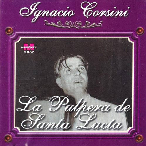 """IGNACIO CORSINI """"La Pulpera de Santa Lucia"""""""