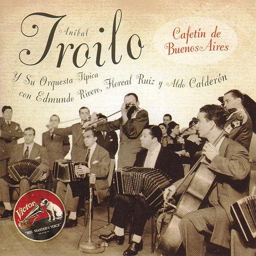 """ANIBAL TROILO """"Cafetin de Buenos Aires"""""""