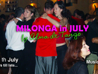 OUR MILONGA IS WARMING UP JULY!