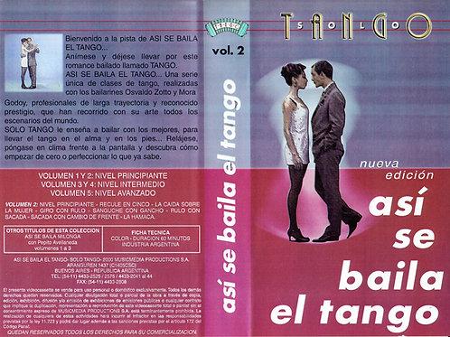 ASI SE BAILA EL TANGO (THIS IS THE WAY TO DANCE TANGO) Vol 2