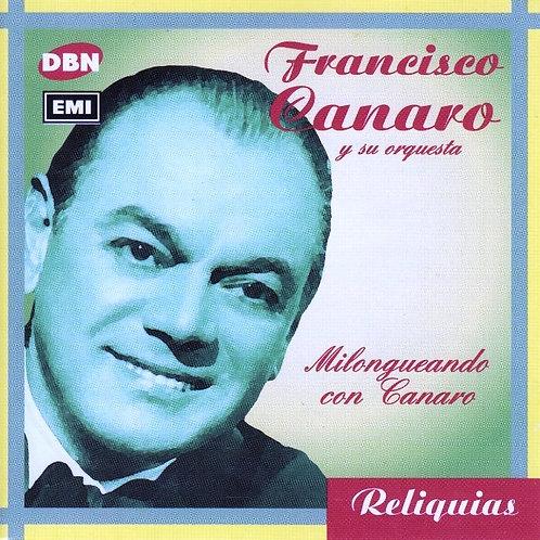"""FRANCISCO CANARO """"Milongueando Con Canaro"""""""