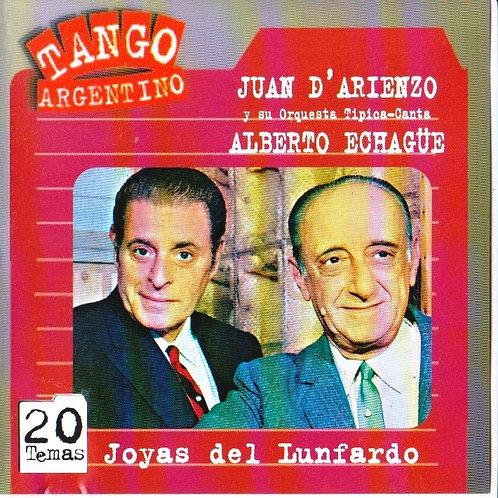 """JUAN D'ARIENZO ALBERTO ECHAGUE """"Joyas del Lunfardo"""""""