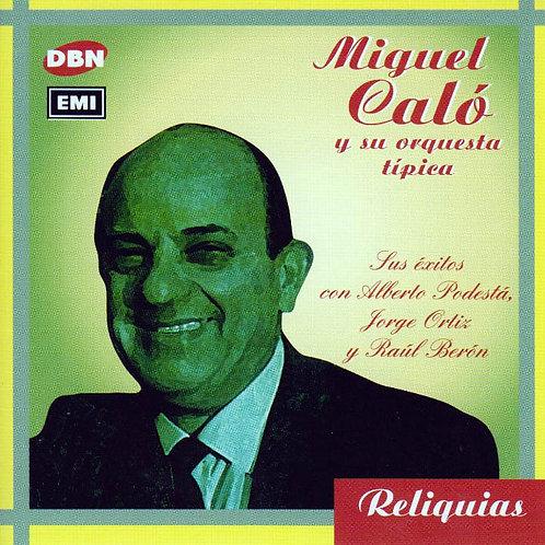 MIGUEL CALO Y SU ORQUESTA TIPICA