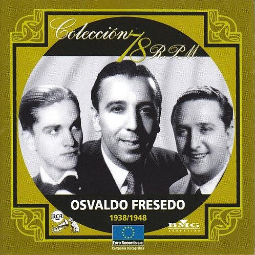 "OSVALDO FRESEDO ""1938-1948"""