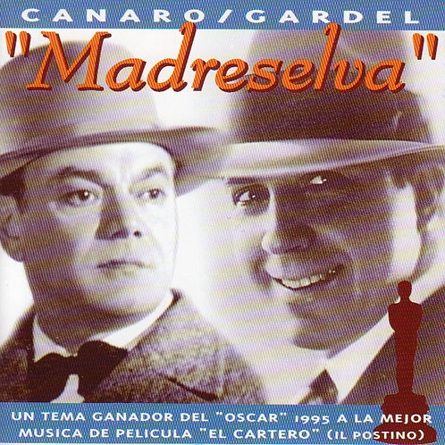 """MADRESELVA"" Canaro - Gardel"