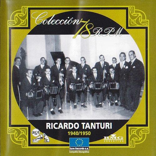 "RICARDO TANTURI ""1940/1950"""
