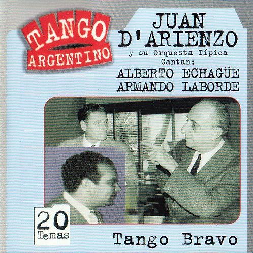 "JUAN D'ARIENZO ""Tango Bravo"""