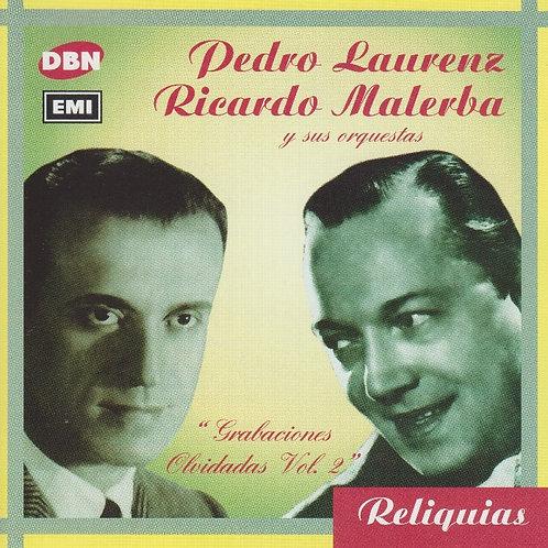"""PEDRO LAURENZ RICARDO MALERBA """"Grabaciones Olvidadas"""" Vol 2"""