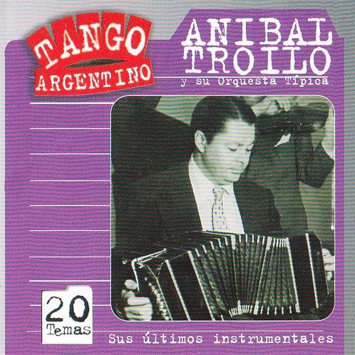 """ANIBAL TROILO """"Sus Ultimos Instrumentales"""""""
