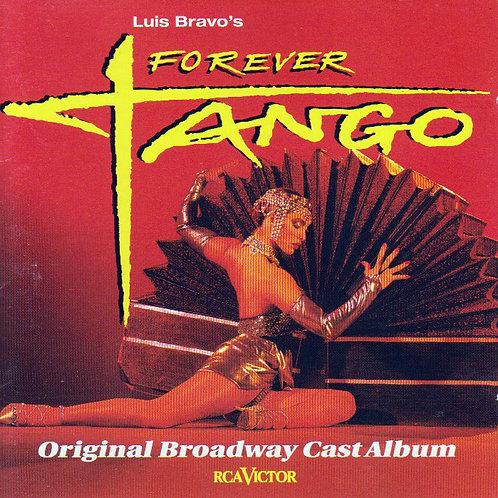 "LUIS BRAVO'S ""FOREVER TANGO"""