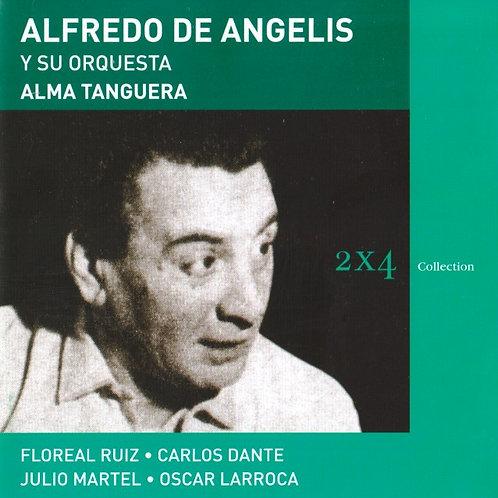 """ALFREDO DE ANGELIS """"Alma Tanguera"""""""