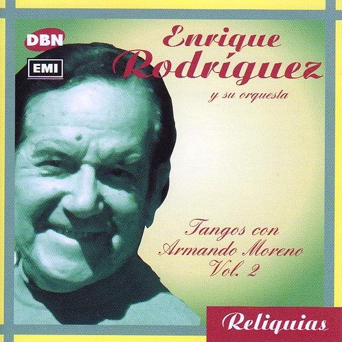 """ENRIQUE RODRIGUEZ """"Tangos con Armando Moreno Vol 2"""""""