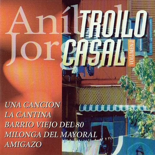 ANIBAL TROILO JORGE CASAL