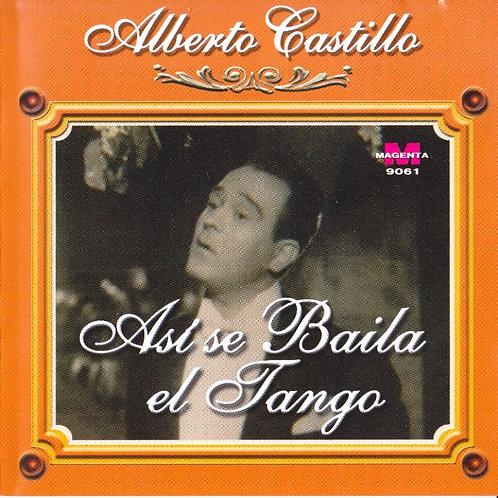 "ALBERTO CASTILLO ""Así se Baila el Tango"""