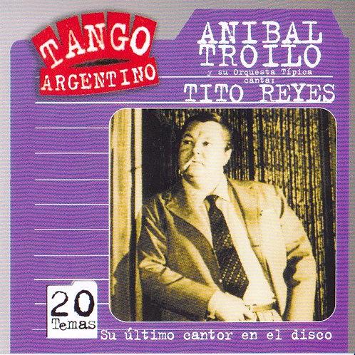 """ANIBAL TROILO """"Su Ultimo Cantor en el Disco"""""""