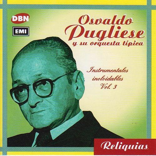 """OSVALDO PUGLIESE """"Instrumentales Inolvidables Vol 3"""""""