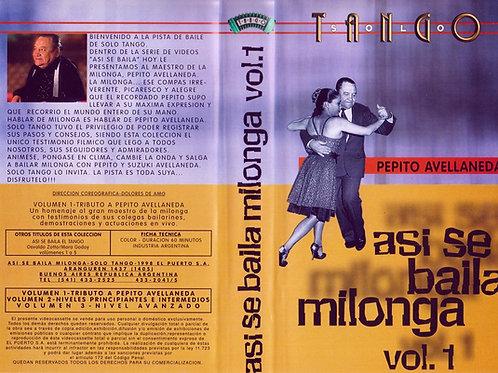 """ASI SE BAILA MILONGA"" Vol 1 - Pepito Avellaneda"