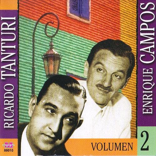 """RICARDO TANTURI - ENRIQUE CAMPOS """"Vol 2"""""""