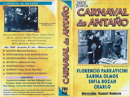 """CARNAVAL DE ANTAÑO"""