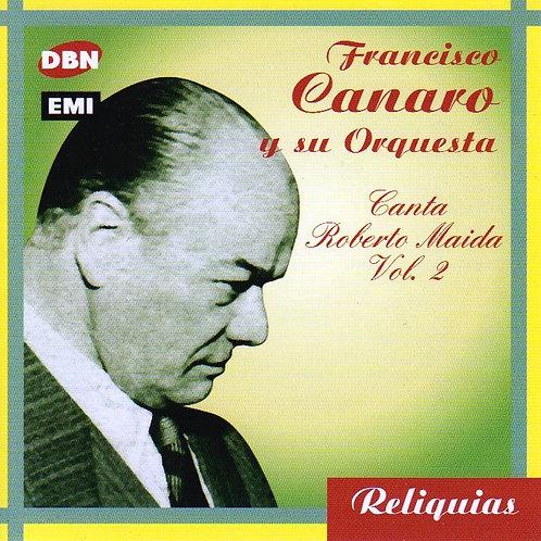"""FRANCISCO CANARO """"ROBERTO MAIDA Vol.2"""""""