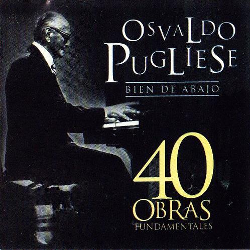 "OSVALDO PUGLIESE ""40 Obras Fundamentales"""