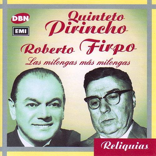 """QUINTETO PIRINCHO ROBERTO FIRPO """"Las Milongas Mas Milongas"""""""