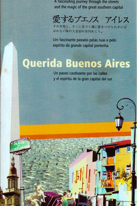 QUERIDA BUENOS AIRES - A Fascinating Journey Through Its Streets