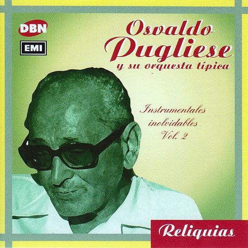 """OSVALDO PUGLIESE """"Instrumentales Inolvidables Vol. 2"""