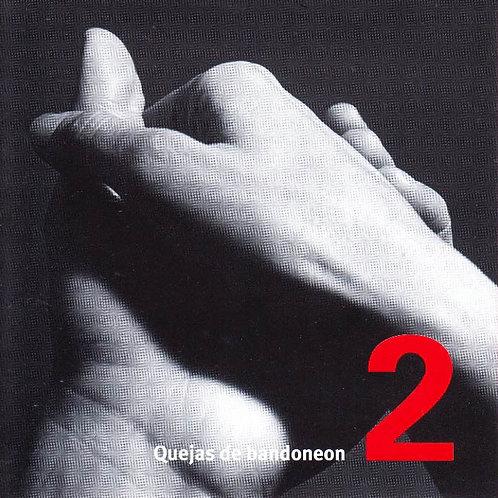QUEJAS DE BANDONEON 2