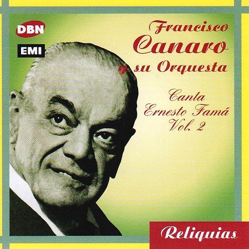 """FRANCISCO CANARO """"Canta Ernesto Famá Vol 2"""""""