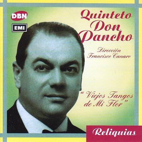 """Quinteto Don Pancho """"Viejos Tangos de Mi Flor"""""""
