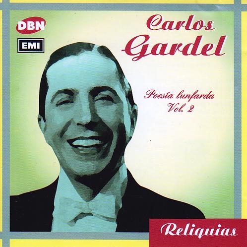 """CARLOS GRADEL """"Poesia Lunfarda Vol 2"""""""