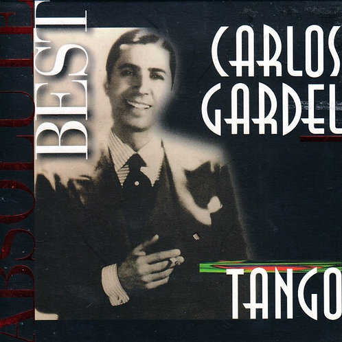 CARLOS GARDEL ABSOLUTE BEST