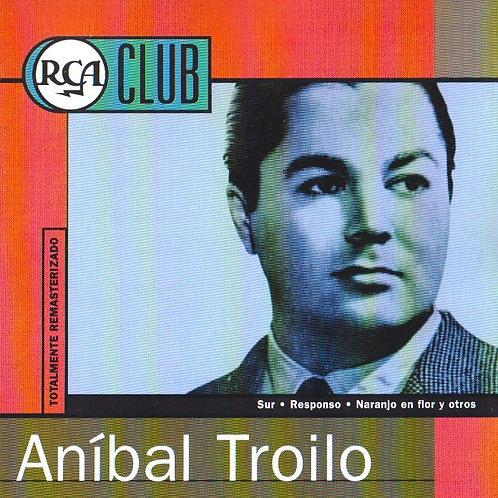 """ANIBAL TROILO  """"Colección RCA"""""""