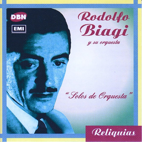 "RODOLFO BIAGGI ""Solos de Orquesta"""