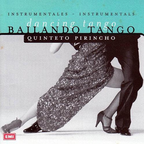 "QUINTETO PIRINCHO ""Bailando Tango"""