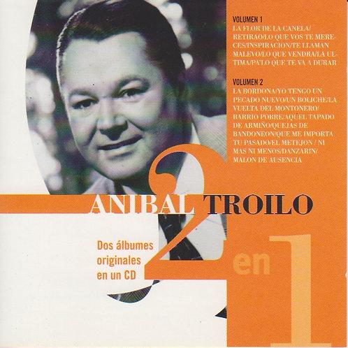"ANIBAL TROILO ""2 en 1"""