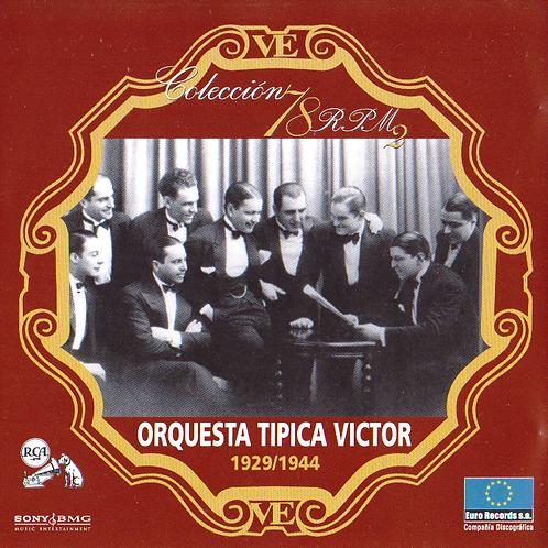 """ORQUESTA TIPICA VICTOR """"1929/1944"""""""