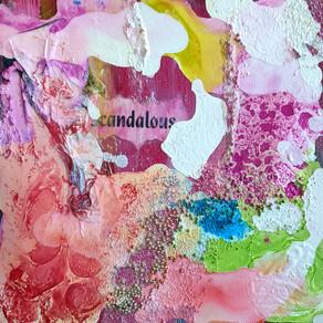 New Work – Scandalous