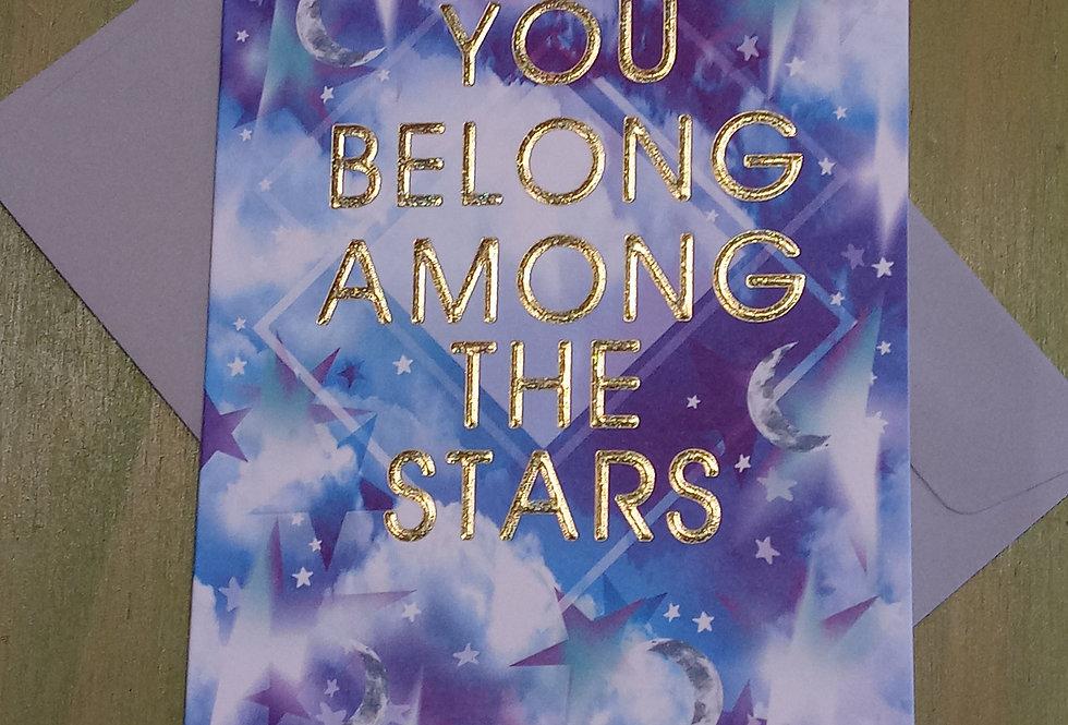 Among The Stars Card